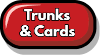 Trunks & Cards